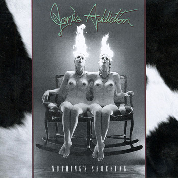 Jane's Addiction - Nothing's Shocking (Explicit)