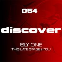 Sly One - This Late Stage / You