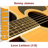Sonny James - Love Letters (1/2)