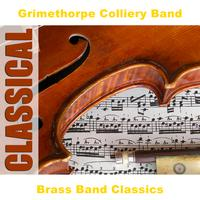 Grimethorpe Colliery Band - Brass Band Classics