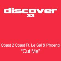 Coast 2 Coast feat. Le Sal And Phoenix - Cut Me