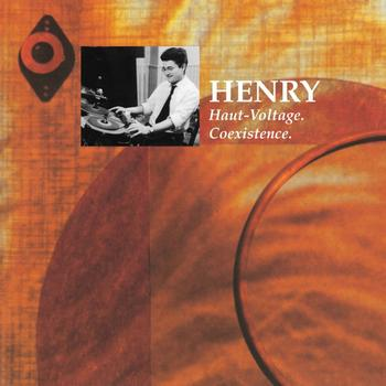 Pierre Henry - Haut-voltage, cœxistence