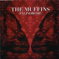 The Muffins - Palindrome