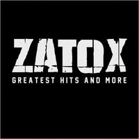 Zatox - Greatest Hits and More (Explicit)
