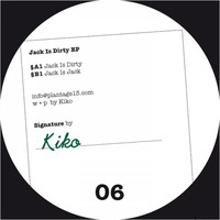 KIKO - Jack Is Dirty EP