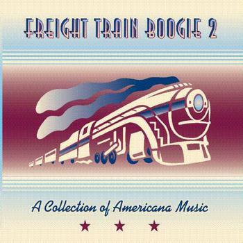 Various Artists - Freight Train Boogie 2