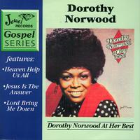 Dorothy Norwood - Dorothy Norwood At Her Best
