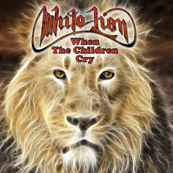 White Lion - When The Children Cry (Original Studio Demo)