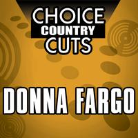 Donna Fargo - Choice Country Cuts