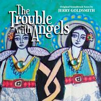 Jerry Goldsmith - The Trouble With Angels