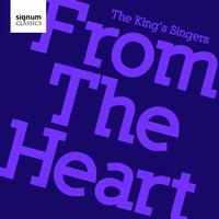 The King's Singers - From The Heart