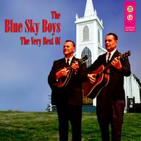 The Blue Sky Boys - The Very Best Of