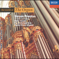 Simon Preston - The World of The Organ
