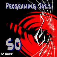 So - Programing Jazz