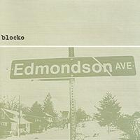 Blocko - Edmondson Avenue