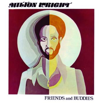 Milton Wright - Friends and Buddies