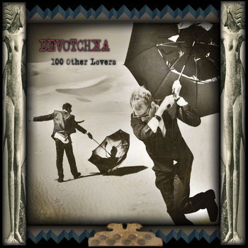 Devotchka - 100 Other Lovers