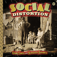 Social Distortion - Hard Times And Nursery Rhymes (Deluxe Edition)