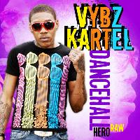 Vbyz Kartel - Dancehall Hero EP Raw