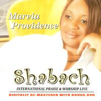 Marvia Providence - Shabach International Praise & Worship Live