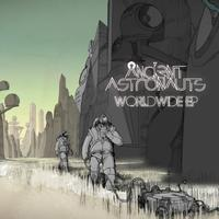 Ancient Astronauts - Worldwide EP