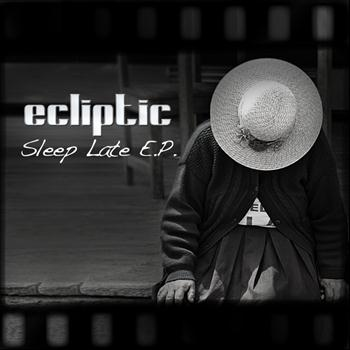 Ecliptic - Sleep Late E.P.