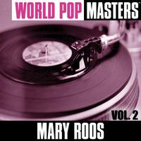 Mary Roos - World Pop Masters, Vol. 2