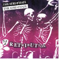 Theatre of Hate - Retribution