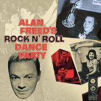 Alan Freed - Alan Freed's Rock N' Roll Dance Party