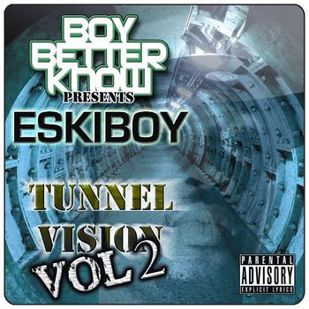 Wiley Aka Eskiboy - Tunnel Vision Vol 2 (Explicit)