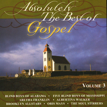 Various Artists - Absolutely The Best Of Gospel Volume 3