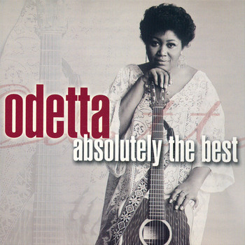 Odetta - Absolutely The Best: Odetta