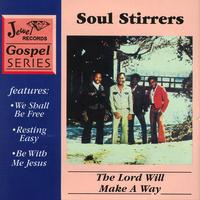Soul Stirrers - The Lord Will Make A Way