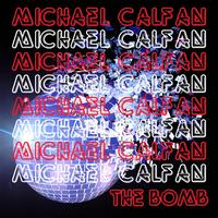 Michael Calfan - The Bomb