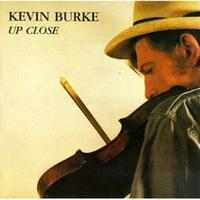 Kevin Burke - Up Close