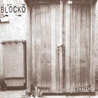 Blocko - Acoustic