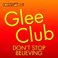 The Hit Crew - Glee Club: Don't Stop Believing