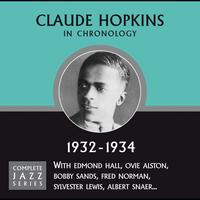 Claude Hopkins - Complete Jazz Series 1932 - 1934