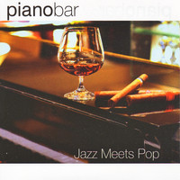 Piano bar - Piano Bar - Jazz Meets Pop
