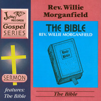 Rev. Willie Morganfield - The All-Powerful Name