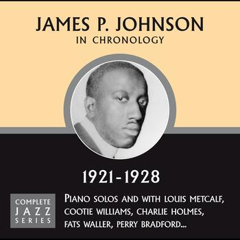 James P. Johnson - Complete Jazz Series 1921 - 1928