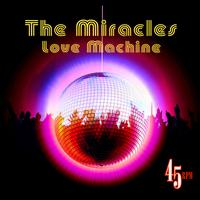 The Miracles - Love Machine (Re-Recorded / Remastered)