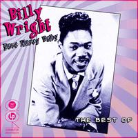 Billy Wright - Have Mercy Baby - The Best Of