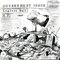 Government Issue - Legless Bull
