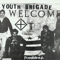 Youth Brigade - Possible