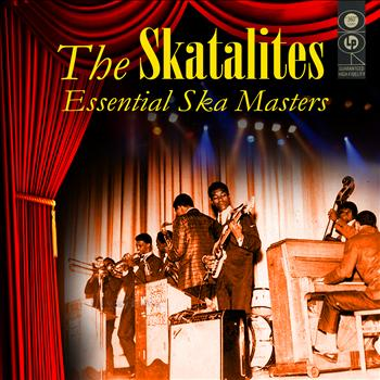 The Skatalites - Essential Ska Masters