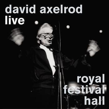 David Axelrod - Live At The Royal Festival Hall