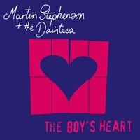 Martin Stephenson And The Daintees - The Boys Heart