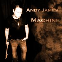 Andy James - Machine