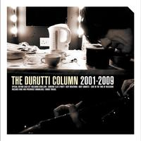 The Durutti Column - 2001-2009